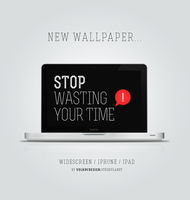 Stop wasting your time by OtherPlanet