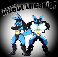 Legacy of the Robot Lucario! by AuraWielder