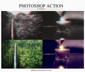 Photoshop Action A Ghost by OhBlunt