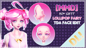 [MMD] Lollipop fairy - TDA face edit by ValyJelly