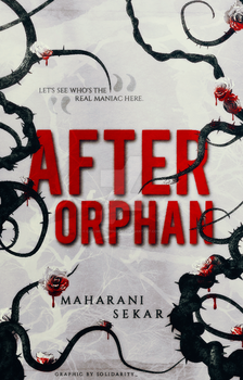After Orphan by CallMeHarbinger96