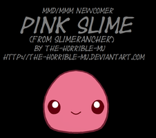 [MMD/M3 Newcomer] Pink Slime + DL by The-Horrible-Mu