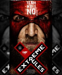 Extreme Rules 2018 Poster ft. Team Hell No. by CaqybKhan1334