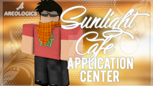 Gfx Thumbnail For Sunlight Cafe Application Center by AreologicsRBLX