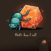 How I Roll - tee by InfinityWave