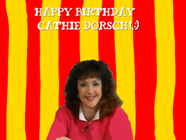 Happy Birthday Cathie Dorsch! by Nolan2001