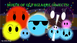 Month of Old Bizarre Objects by Edu1806031122