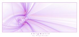 enigmatic by DeepChrome