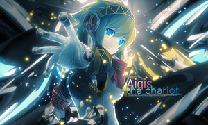 Aigis The Chariot by JamesxpGFX