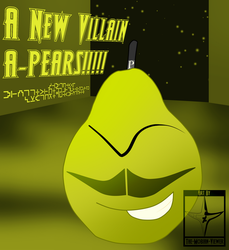 A New Villain A-PEARS!!!!! by The-Mobian-Viewer