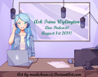 Ask Trina Wylington Podcast Event! by Starlight-Enterprise
