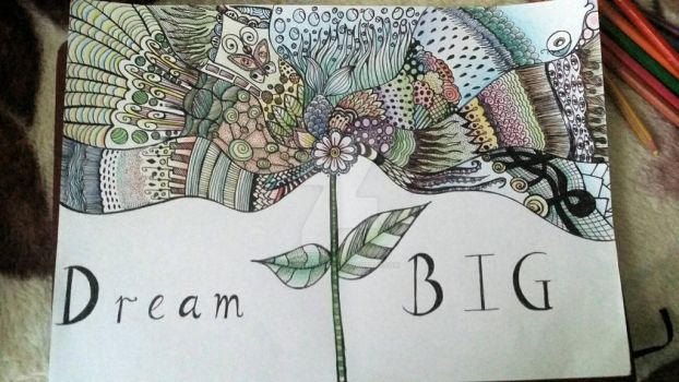 Dream Big by MusicIsMyLife7