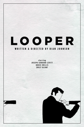 Looper poster (2012 in Hindsight Series #12) by ll-og