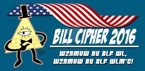 Bill Cipher for President 2016 by Komikino