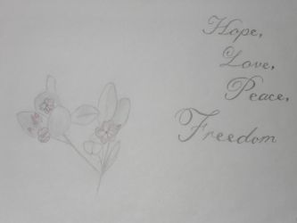 Hope, Love, Peace, Freedom by BlackRose513