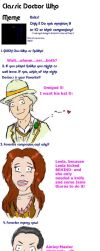Classic Doctor Who Meme - LTF by TheOncomingSulk