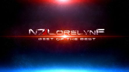 ME3 : Best of The Best Channel Art by LorelynF