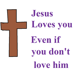 Jesus Loves you by themanfromhyrule