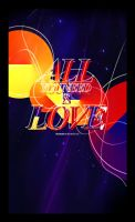 All You Need Is Love by thiagoviturino