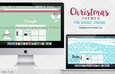 Themes Google Chrome XMAS (1/2) by iBeHappyRawr