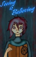 {Gift} Seeing is Believing by Death-the-Girl888