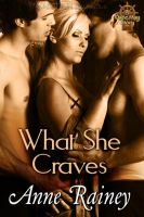 WHAT SHE CRAVES by scottcarpenter