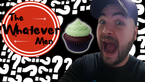 The Whatever Men - Mystery Cupcakes! (HALLOWEEN!!) by TheWhateverMen