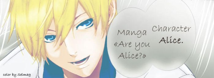 Are you Alice? by MSelmag