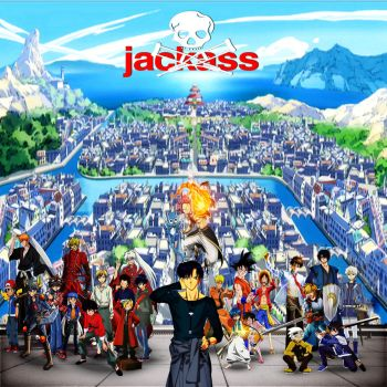 Jackass (Anime Style) by yugioh1985