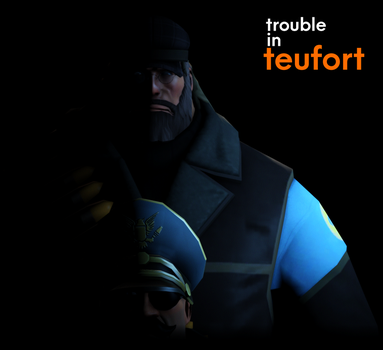 TROUBLE IN TEUFORT STARTING by The--Signmanstrr