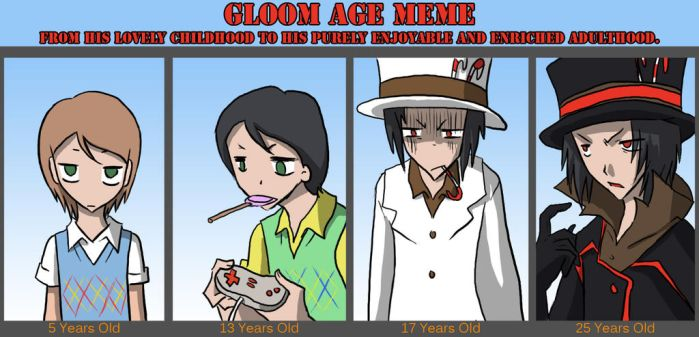 Gloom Age Meme by Loverofpiggies