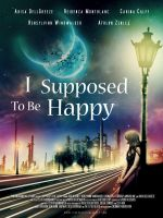 ISupposedToBeHappy-movieposter by BLUEgarden