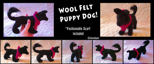 Wool Felt Puppy! by Clawshawt