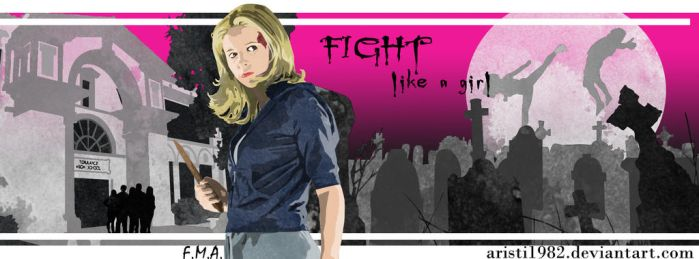 Fight like a girl - Series 12 - Buffy by aristi1982