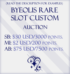 BYEOLIS CUSTOM | RARE SLOT AUCTION | SOLD by Byeeol