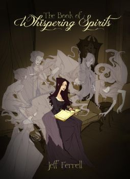 The Book of Whispering Spirits by AbigailLarson