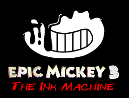 Epic Mickey 3: The Ink Machine Poster by MetroXLR