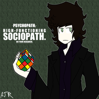 High-functioning Sociopath by just-Abigail