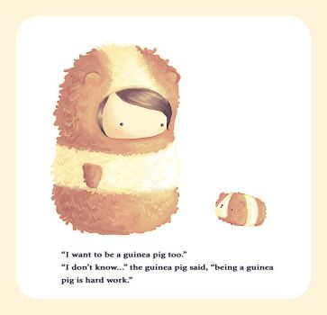 I Want To Be A Guinea Pig Too by 0xo