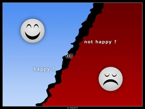 happy or not happy ? by megaspoilt