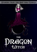 Stories from the Shifters World- the Dragon Witch by Virllanda