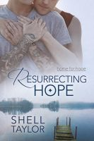 Resurrecting Hope by LCChase