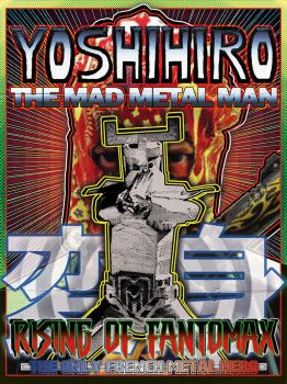 Yoshihiro The Mad Metal Man (2013) Affiche - 2017 by Kk-Man