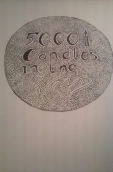 5000candles Inthe Wind by thesavvy50