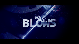 Body Blows - Fan Movie - by Spadoni-Production