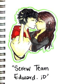 Screw Team Edward by Evanescere