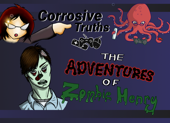 The Adventures of Zombie Henry by StudiousOctopus