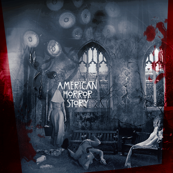 American Horror Story by Core-BloodDrinker