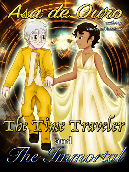 The Time Traveler and The Immortal by LudiculousPegasus