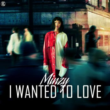 Minzy: I Wanted To Love by Awesmatasticaly-Cool